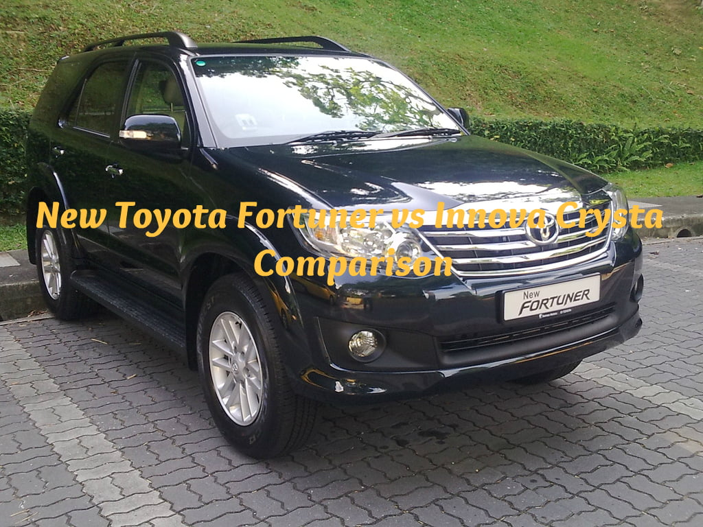 New Toyota Fortuner vs Innova Crysta Comparison