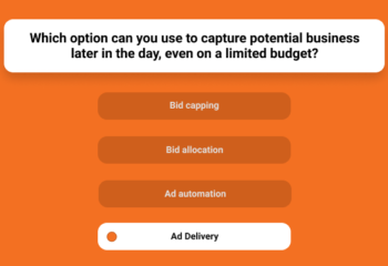 Which Option Can You Use To Capture Potential Business Later In The Day, Even On A Limited Budget?